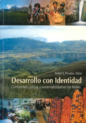 desarrollo con identidad comunidad cultura y sustentabilidad en los andes
