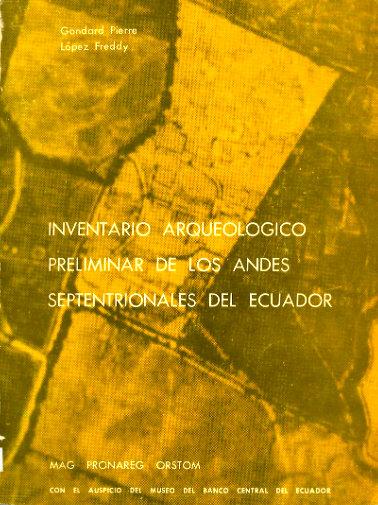 inventario arqueologico preliminar de los andes septentrionales del ecuador
