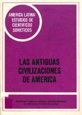 las antiguas civilizaciones de america