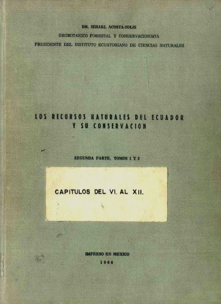 los recursos naturales del ecuador y su conservacion Segunda Parte tomos 1 y 2