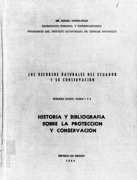 los recursos naturales del ecuador y su conservacion tercera parte tomos 1 y 2