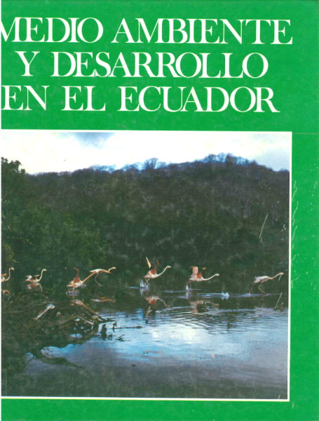 medio ambiente y desarrollo en el ecuador