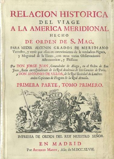 Relación Histórica del viaje a la América Meridional hecho de orden de S Mag