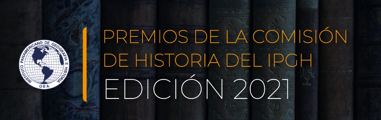 premios comision historia ipgh 2021